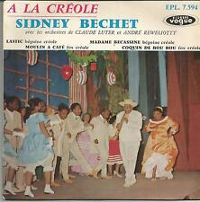 SIDNEY BECHET A la creole FRENCH EP VOGUE CENTREUR