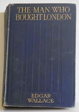 The Man Who Bought London Edgar Wallace 1st Rare First Edition 1915