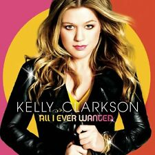 Kelly Clarkson : All I Ever Wanted CD