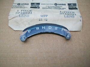NOS Mopar 74 - 79 Dart Duster Charger Magnum Fury Cordoba PRND21 Shift Indicator