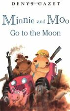Minnie and Moo Go to the Moon (Minnie and Moo (DK