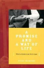 A Promise Way of Life White Antiracist Activism Becky Thompson History Race U.S.