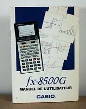 Mode d'emploi calculatrice Casio fx-8500G en français