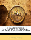 Annual Report of the Superintendent of the Banking Department of the State of Ne