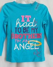 GIRLS S 5 6 BLUE IT HAD TO BE MY BROTHER I AM A ANGEL NWT ~ THE CHILDREN'S PLACE