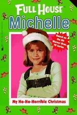My Ho-Ho-Horrible Christmas (Full House Michelle) West, Cathy Paperback