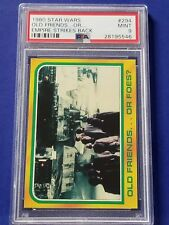 1980 Star Wars Empire Strikes Back - #294 Old Friends.or Foes? Psa 9