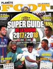 Planete Foot - Le Super Guide de la Saison 2017-2018 - France Season Preview
