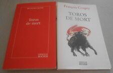 """Francois COUPRY../ TOROS DE MORT  """"tauromachie"""" Edtion originale"""