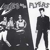 Buzz And The Flyers (CD) 1992 Nervous Records