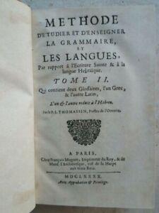 THOMASSIN : METHODE GRAMMAIRE, 1690 (glossaire grec/latin/hébreu)