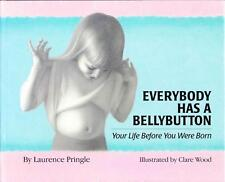 EVERYBODY HAS A BELLYBUTTON -SEX ED KIDS - PRINGLE & WOOD EXCELLENT AS NEW HB DJ