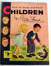 Issue 31 HOW TO DRAW AND PAINT CHILDREN Walter T. Foster vintage how to book!