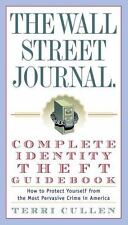 The Wall Street Journal. Complete Identity Theft Guidebook: How to Protect Yours
