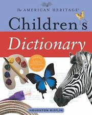 The American Heritage Childrens Dictionary by American Heritage Dictionaries, E