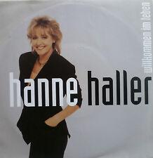 "7"" 1991 KULT IN VG+! HANNE HALLER : Willkommen im Leben"