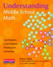 Understanding Middle School Math: Cool Problems to Get Students Thinking and Con