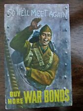 Vintage POSTCARD BUY MORE WAR BONDS WORLD WAR TWO MESSAGE FROM SOLDIER Shouse