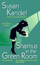 Shamus in the Green Room (CeCe Caruso Mysteries) Kandel, Susan Mass Market Pape
