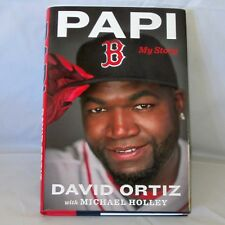 Papi : My Story by Michael Holley and David Ortiz (2017, Hardcover) Red Sox MLB