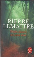 TROIS JOURS ET UNE VIE Pierre Lemaitre roman livre THRILLER