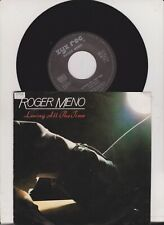 Roger Meno Loving All The Time Vinyl Single 7 inch NEAR MINT Zyx