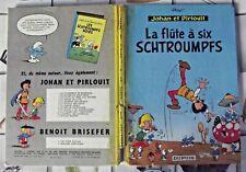 LA FLÛTE A SIX SCHTROUMPFS ( JOHAN ET PIRLOUIT 1965 ) DR PJ