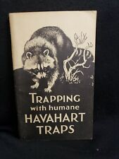 Trapping with Humane HAVAHART TRAPS 1961 vintage booklet