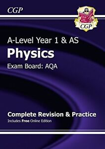 New A-Level Physics: AQA Year 1 & AS Complete Revision & Practice with Online.