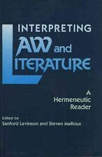 Interpreting Law and Literature: A Hermeneutic Reader-ExLibrary