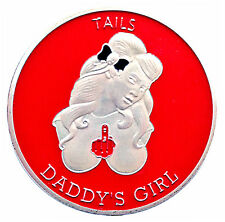 Beware the Bitch / Daddy's Girl Heads & Tails Good Luck Challenge Coin Art