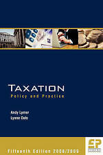 Taxation: Policy and Practice 2008/09 15th edition by Lymer, Andy, Oats, Lynne