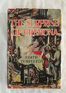 The Surprise of Cremona by Edith Templeton   HC/DJ 1955 (Travel Italy)