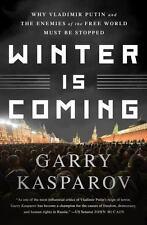 WINTER IS COMING - KASPAROV, GARRY/ GREENGARD, MIG (CON) - NEW PAPERBACK BOOK