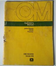Original Factory JOHN DEERE Operator's Manual 4630 Tractor OM-R53781 Issue A5