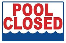 Pool Closed - Sign - #Ps-446
