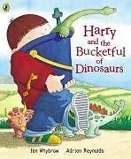 Harry and the Bucket Full of Dinosaurs (Harry and