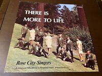 Rose City Singers~There is More to Life~RARE PAC NORTHWEST GOSPEL~Xian Christian