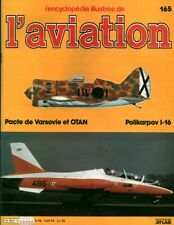 Revue l'encyclopédie illustrée de l'aviation 1985 éditions Atlas No 165