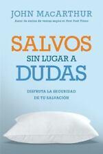 Salvos Sin Lugar a Dudas: Disfruta La Seguridad de Tu Salvacion (Paperback or So