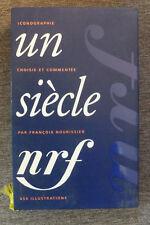 livre la pléiade album n°39 un siècle NRF 2000 TBE