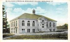 VT, Vermont    MIDDLEBURY COLLEGE~McCullough Gymnasium    c1920's Postcard