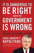 It Is Dangerous to Be Right When the Government Is Wrong: The Case for-ExLibrary
