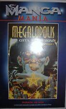 VHS - MANGA MANIA/ MEGALOPOLIS - CAPITOLO 1 - LA CITTA' DEI DEMONI