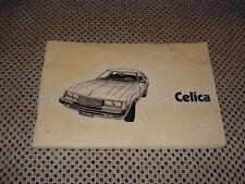 1981 TOYOTA CELICA OWNERS MANUAL ORIGINAL GLOVEBOX BOOK