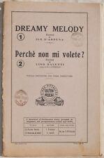 ILO D'ARDENA DREAMY MELODY LINO SALETTI PERCHE NON MI VOLETE? 1933 MUSICA