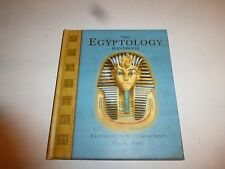 The Egyptology Handbook : A Course in the Wonders of Egypt by Emily Sands..B264