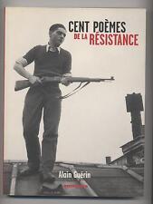 LIVRE CENT POEMES DE LA RESISTANCE ALAIN GUERIN GUERRE RESISTANTE