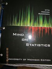 Mind on Statistics by Utts Heckard Gunderson UofMichigan Edition Stats 250 Lo