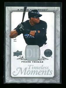FRANK THOMAS 2008 UD PIECE OF HISTORY TIMELESS MOMENTS SILVER #d 25/25 RARE